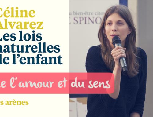 Céline ALVAREZ : «de l'amour et du sens»